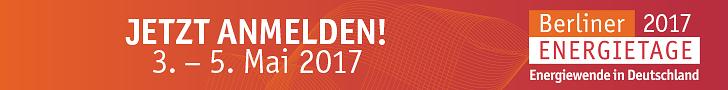 Jetzt anmelden! Berliner Energietage, 3.-5. Mai 2017