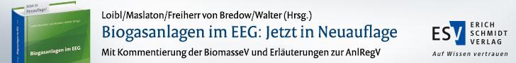 Loibl/Maslaton/von Bredow/Walter (Hrsg.), Biogasanlagen im EEG: Jetzt in Neuauflage